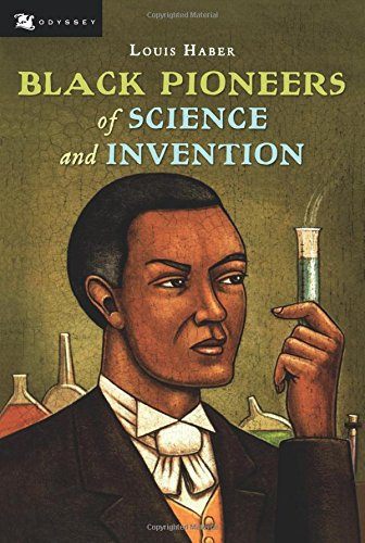 Black Pioneers of Science and Invention byLouis Haber(Author)