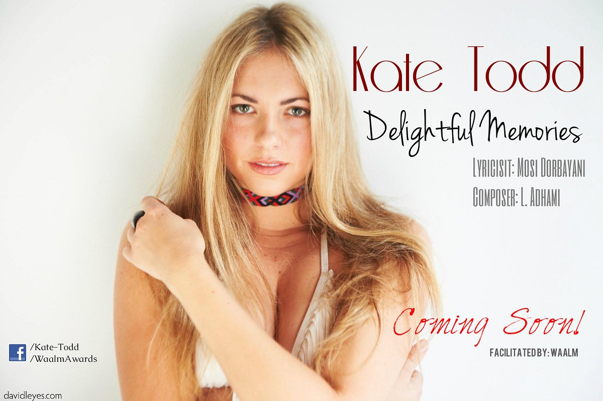 kate todd - Delightful memories