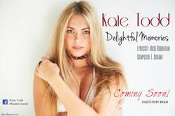 kate todd - Delightful memories