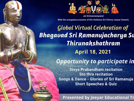 Sri Ramanujacharya's 1004th Thirunakshathram Global Virtual Celebrations