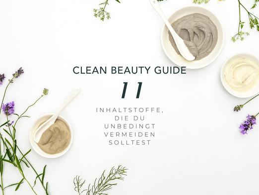 Nachhaltige Kosmetik: Der Clean-Beauty Guide. Vermeide diese 11 Inhaltsstoffe.