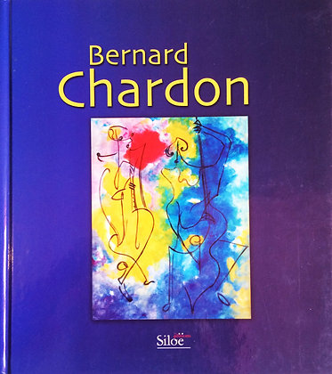 "Livre ""Bernard Chardon"" - Ed. Siloë"