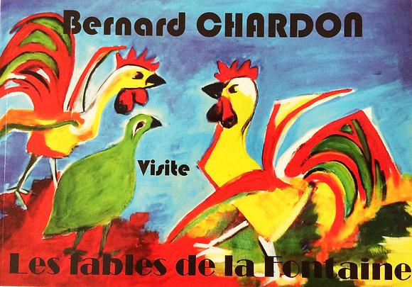 Bernard Chardon visite les Fables de La Fontaine