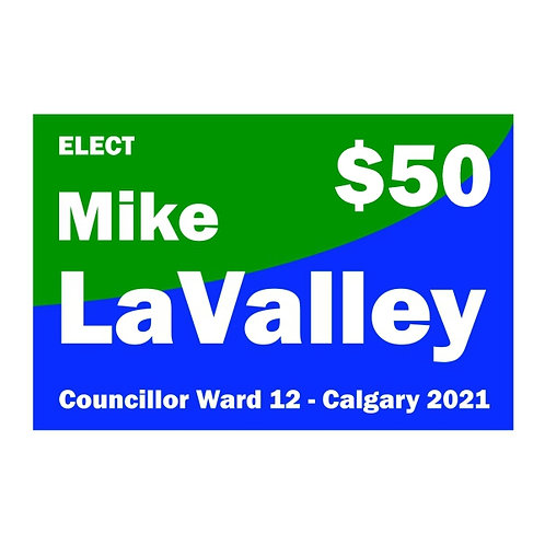 Contribution of $50 to Mike LaValley for Ward 12 Councillor