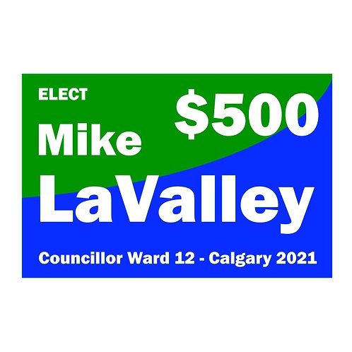 Contribution of $500 to Mike LaValley for Ward 12 Councillor