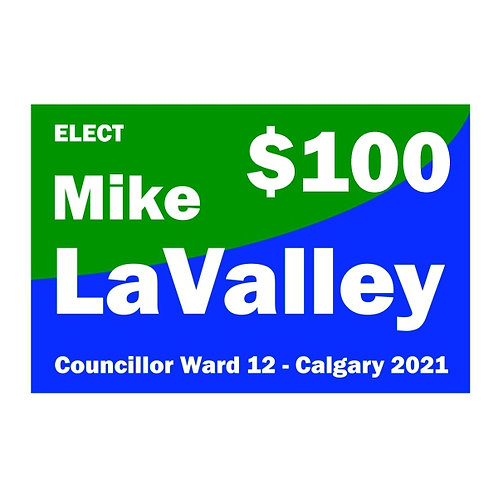 Contribution of $100 to Mike LaValley for Ward 12 Councillor