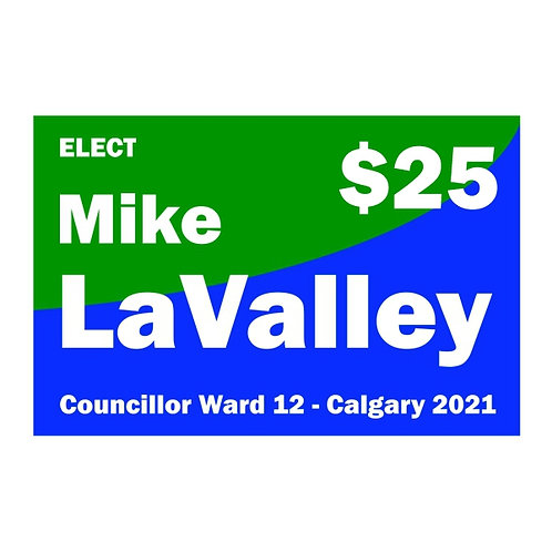 Contribution of $25 to Mike LaValley for Ward 12 Councillor