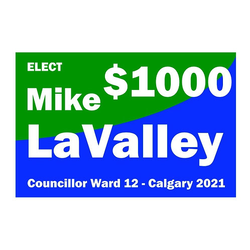 Contribution of $1000 to Mike LaValley for Ward 12 Councillor