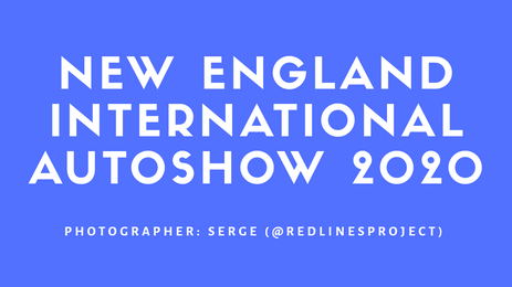 NEW ENGLAND INTERNATIONAL AUTOSHOW 2020
