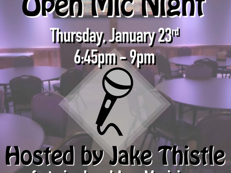 Open Mic Night 1/23/20