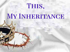 This, My Inheritance