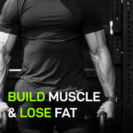 Build Muscle & Lose Fat; An Advanced Nutrition Strategy for Body Recomposition