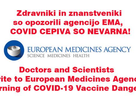 SPOROČILO ZA JAVNOST! Zdravniki in znanstveniki so opozorili agencijo EMA,  COVID CEPIVA SO NEVARNA!