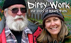 Dirty Work, the story of Elsie's Farm
