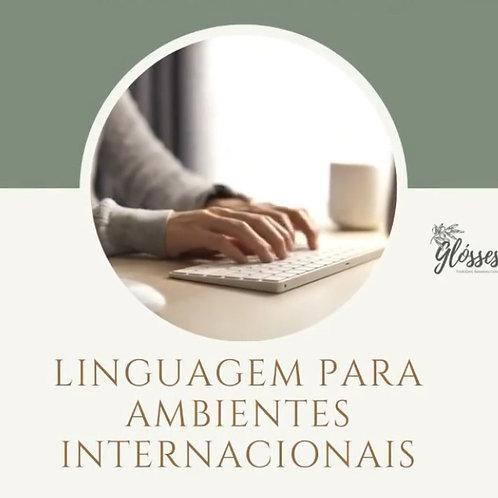 Linguagem para ambientes Internacionais