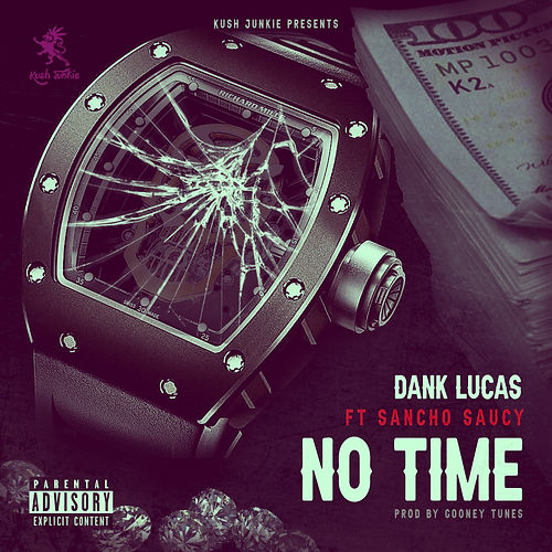 Dank Lucas ft Sancho Saucy - NO TIME cov