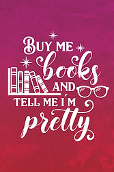 buy me books tell me pretty copy.jpg