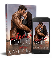 Carrie Elks - WHEN WE TOUCH - mockup.png