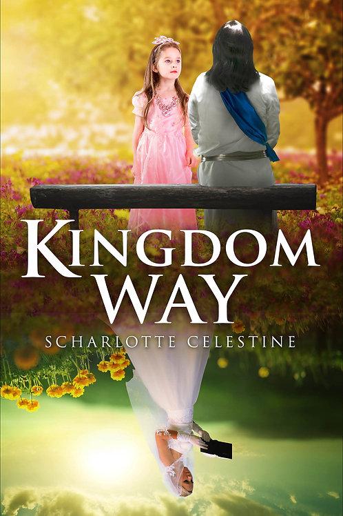 Kingdom Way - Item# 978-63418-127-3