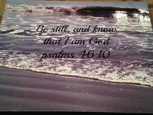 Item#7761 Be still / Psalms 46:10