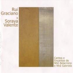Cantos e encantos de Nho Belarmino e Nha Gabriela – Rui Graciano e Soraya Valente (2004)