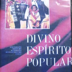 DVD Divino Espírito Popular – Pedro Abib – 2006