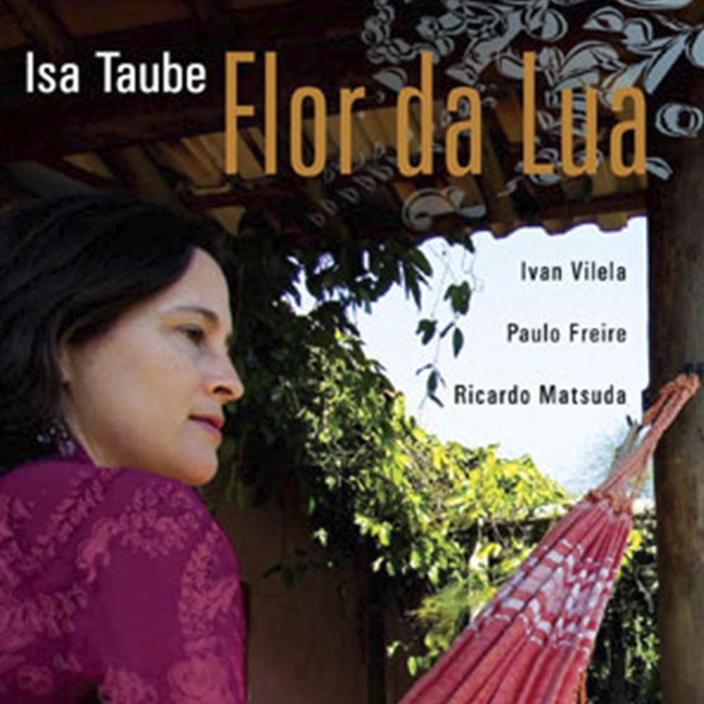 Flor da Lua – Isa Taube (2009)