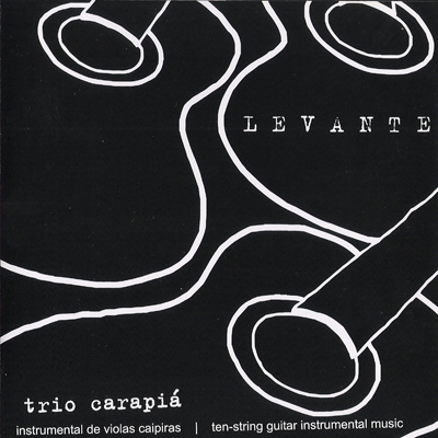 Levante - Trio Carapiá (2006)