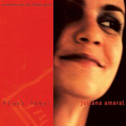 Águas daqui – Juliana Amaral (2002)