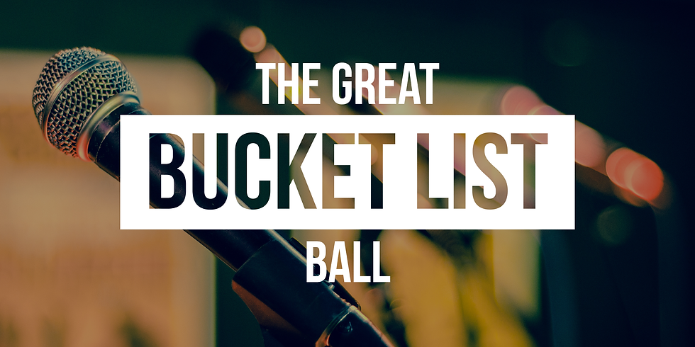 The Bucket List Ball