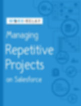 Managing-Repetitive-Projects-on-Salesfor