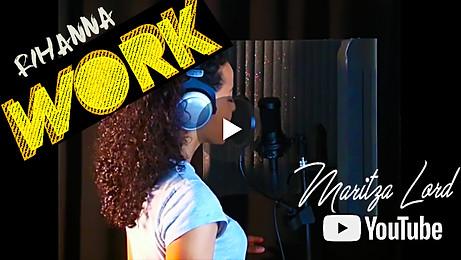 Maritza Lord - Work (Rihanna)
