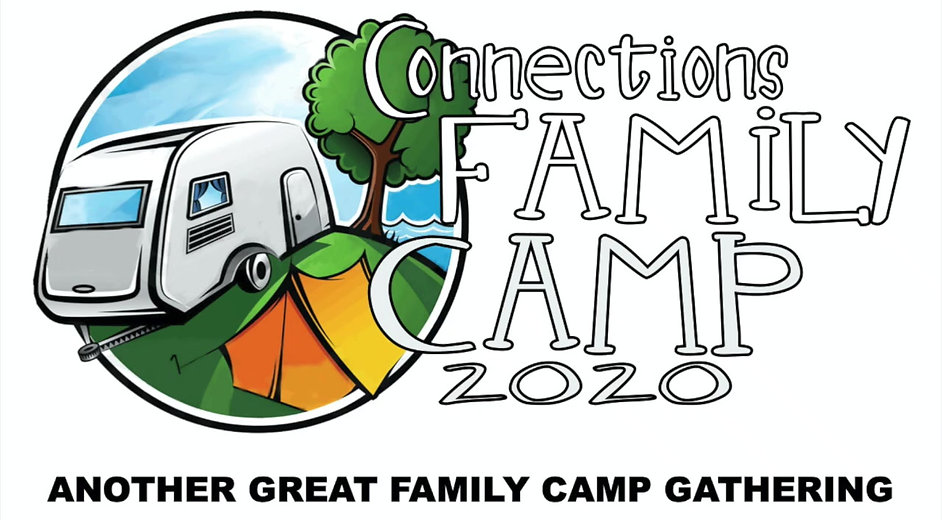 FAMILY CAMP 2020 VIDEO... one of the great things that happened in 2020