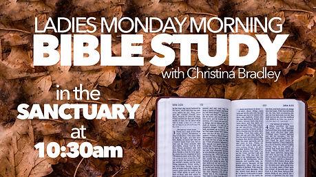 LADIES MONDAY AM BIBLE STUDY 2021.jpg