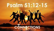 RESTORATION - Psalm 51:12-15
