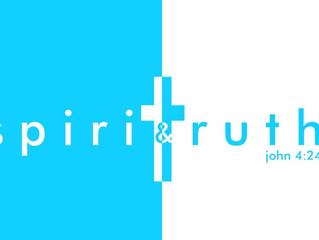 SPIRIT & TRUTH... No Matter What