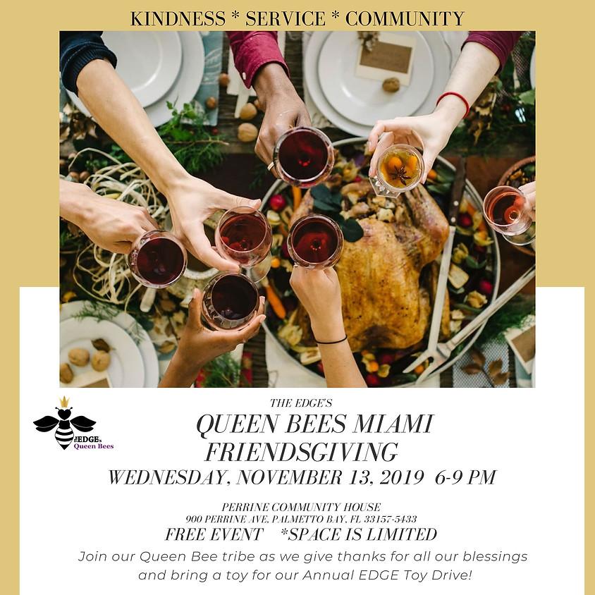Queen Bees Miami: Friendsgiving