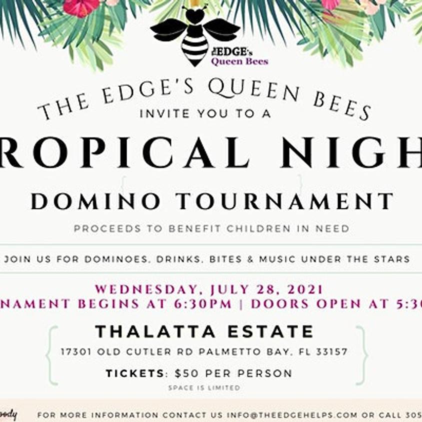 Tropical Night Domino Tournament