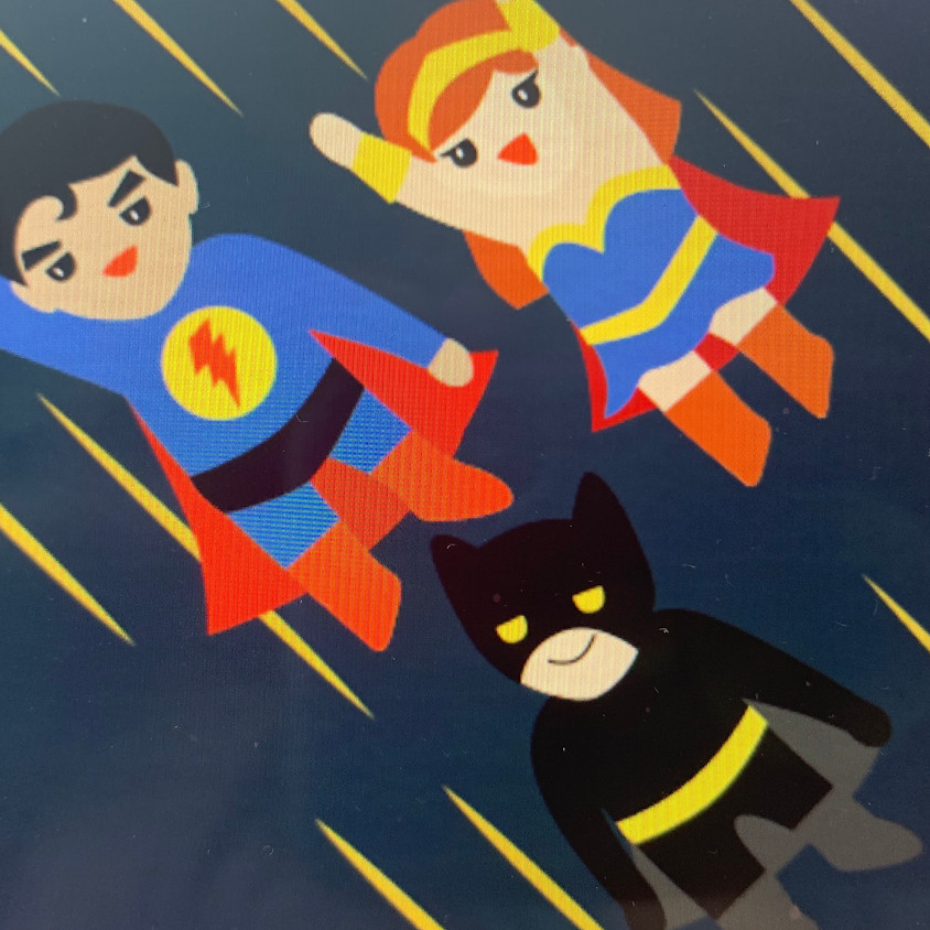 Calling all Superheros!!