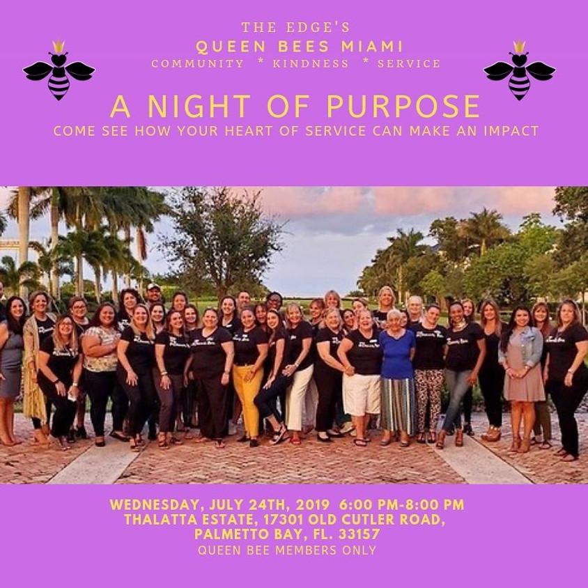Miami Queen Bees: Night of Purpose