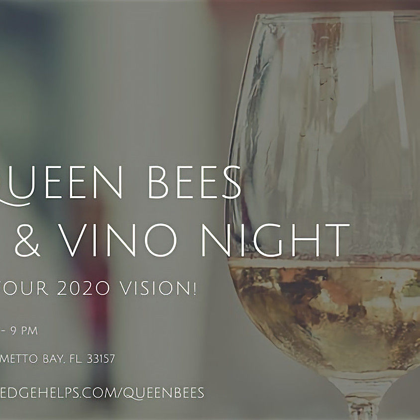 Miami: 3rd Annual Queen Bees Vision and Vino