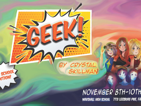 Tickets for Fall Play GEEK! On Sale NOW!