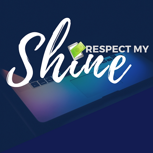 Respect My Shine Package