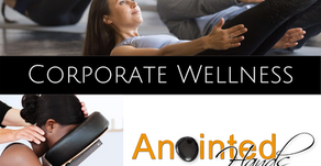 Corporate Wellness with Anointed Hands