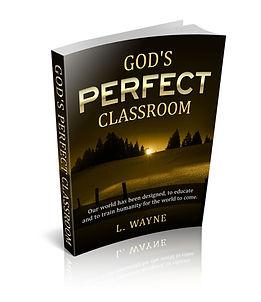 GodsPerfectClassroom.JPG
