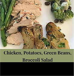 chicken, potatoes, green beans, broccoli