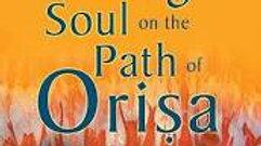 Finding Soul on the Path of the Orisha