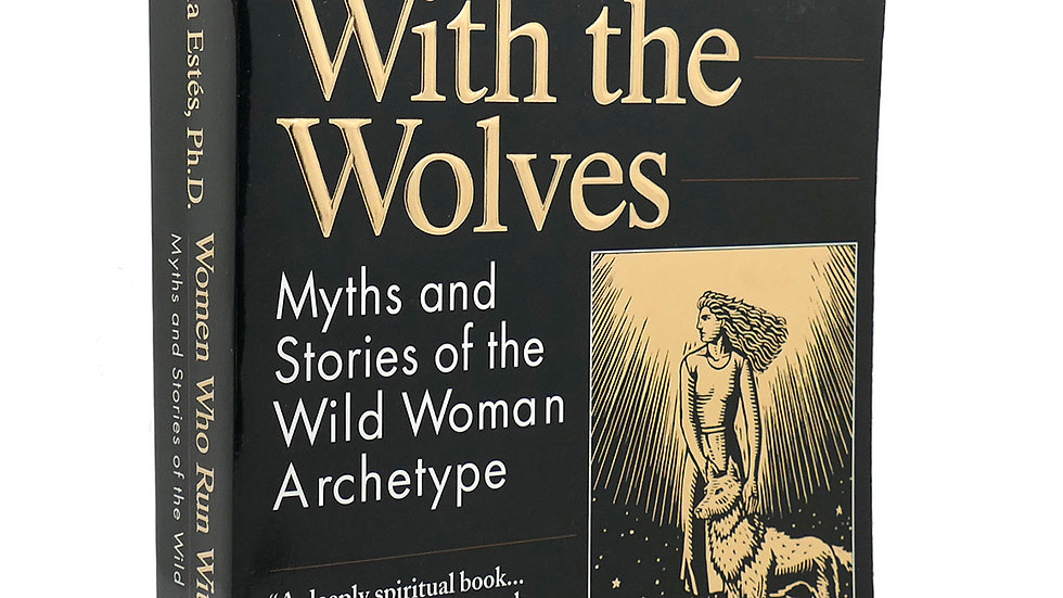 Women Who Run With Wolves Original