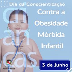 Dia da Conscientização contra obesidade mórbida infantil