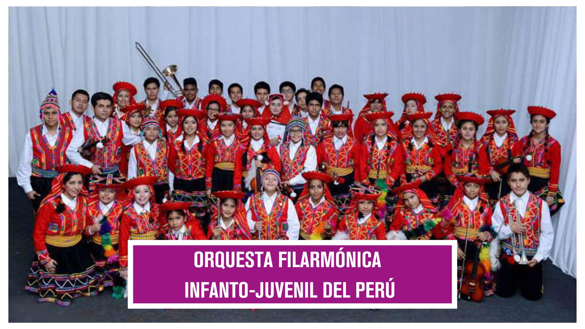 •ORQUESTA FILARMÓNICA INFANTO-JUVENIL DEL PERÚ